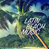 Latin Beach Music von Various Artists