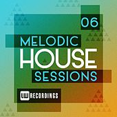 Melodic House Sessions, Vol. 06 - EP de Various Artists
