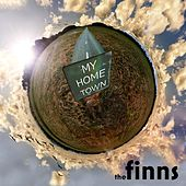 My Home Town by The Finns
