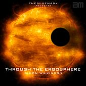 Through The Ergosphere by Simon Wilkinson