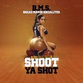 Shoot Your Shot von Bread Making Socialites