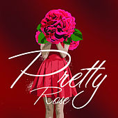 Pretty Rose - Single by Fusion