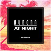 At Night - Single de AURORA