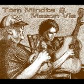 Tom Mindte & Mason Via by Tom Mindte