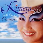 With Love, Caruso by Kimera