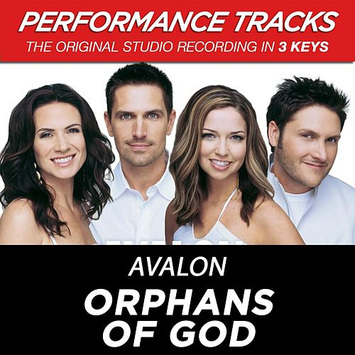 Orphans Of God (Premiere Performance Plus Track) by Avalon