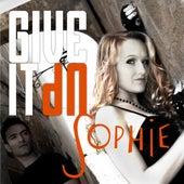 Give It Up! van Sophie
