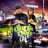 DJ Scream Presents Dunk Ryde Or Die by Trick Daddy