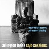 Peace That Passes All Understanding by Arlington Jones