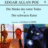 Die Maske des roten Todes / Der schwarze Kater von Edgar Allan Poe