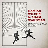 Better Than That (Radio Mix) by Damian Wilson