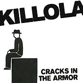 Cracks In The Armor (Single) von Killola