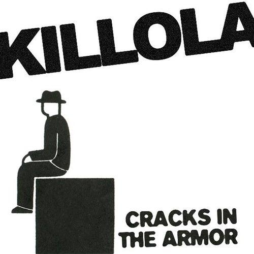 Cracks In The Armor (Single) by Killola