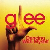 Dancing With Myself (Glee Cast Version) de Glee Cast