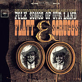 Folk Songs Of Our Land de Flatt and Scruggs