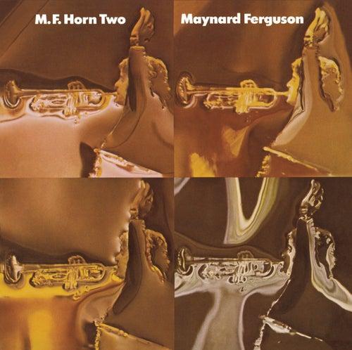 M.F. Horn Two by Maynard Ferguson