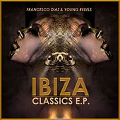 Ibiza Classics E.P. by Various Artists