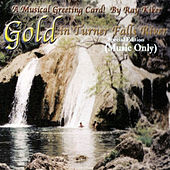 Gold in Turner Fall River (Music Only) von Ray Kiker