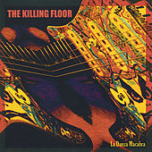 La Danza Macabra by Killing Floor