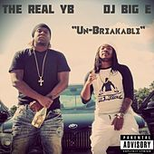 Un-Breakable by DJ Big E