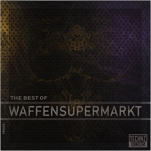 The Best of Waffensupermarkt - EP by Various Artists