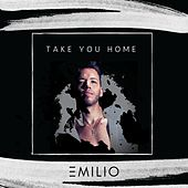 Take You Home by Emilio