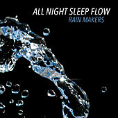 All Night Sleep Flow de Rainmakers
