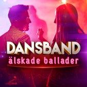 Dansband: Älskade ballader by Various Artists