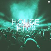 House Etc. by Various Artists