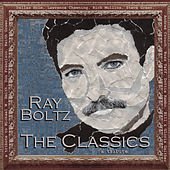 The Classics by Ray Boltz