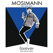 Forever (feat. David Taylor) (The Remixes) de Mosimann