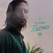 Tijuana von Delahoia