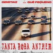 Tanta Roba Anthem de Gemitaiz