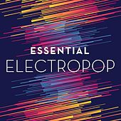 Essential Electropop von Various Artists