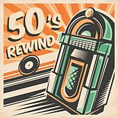 50's Rewind by Various Artists