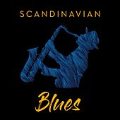 Scandinavian Blues by Various Artists