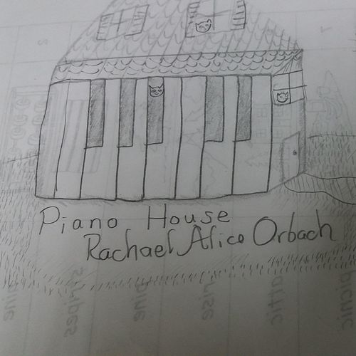 Piano House by Rachael Alice Orbach