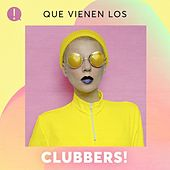 Que vienen los Clubbers! by Various Artists