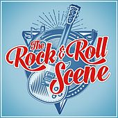The Rock & Roll Scene de Various Artists