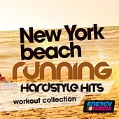 New York Beach Running Hardstyle Hits Workout Collection de Various Artists