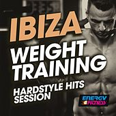 Ibiza Weight Training Hardstyle Hits Session de Various Artists