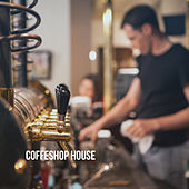 Coffeshop House by Various Artists