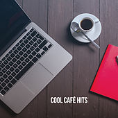 Cool Café Hits by Various Artists