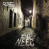 What You Need by RJ Word