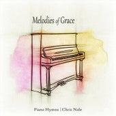 Melodies of Grace by Chris Nole
