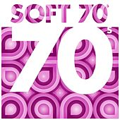 Soft 70s von Various Artists