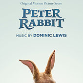 Peter Rabbit (Original Motion Picture Score) by Dominic Lewis