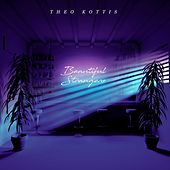 Beautiful Strangers by Theo Kottis
