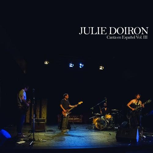 Julie Doiron Canta en Español Vol. 3 by Julie Doiron