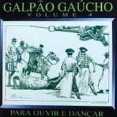 Galpão Gaúcho, Vol. 4 de Various Artists